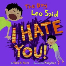 Write a Review Wednesday: The Day Leo Said I Hate You!
