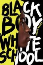 Black Boy, White School by Brian F. Walker