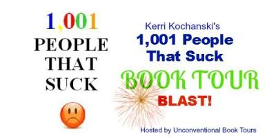1001 People That Suck by Kerri Kochanski