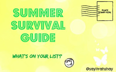 "Summer Survival Guide – Say it, ""Rah-shay"" style"