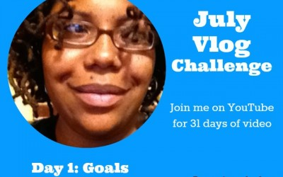 31 Days of video blogging. Day 1: Goals