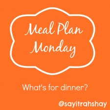 Meal plans for the week