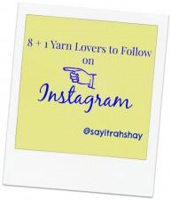 8 + 1 Yarn Lovers to Follow on Instagram