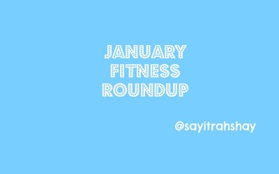 January Fitness Roundup