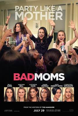 Bad Moms Review | Say it Rah-shay