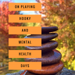 On Playing Hooky and Mental Health Days