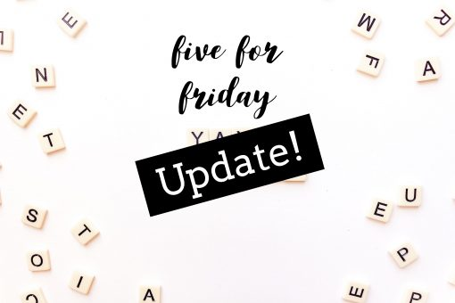 five for friday update